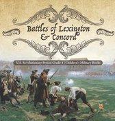 Battles of Lexington & Concord - U.S. Revolutionary Period Grade 4 - Children's Military Books