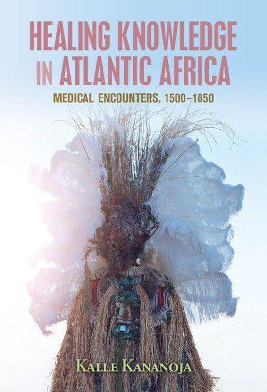 Omslag van Healing Knowledge in Atlantic Africa