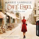 Eine neue Zeit - Café Engel, Teil 1 (Gekürzt)