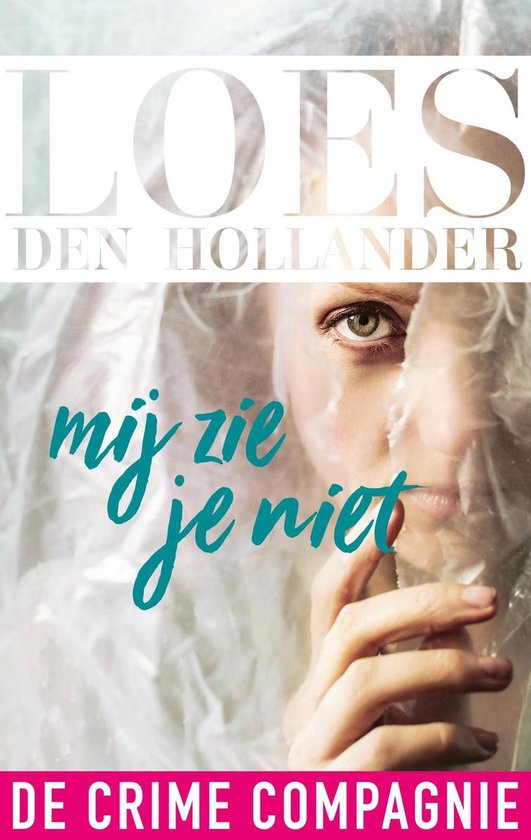 Boek cover Mij zie je niet van Loes den Hollander
