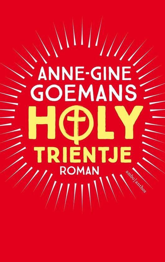 Holy Trientje - Anne-Gine Goemans |