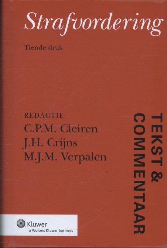 Strafvordering / druk 7 - prof. mr. Tineke Cleiren, prof. mr. Jan Crijns, dr.mr. Rino Verpalen  