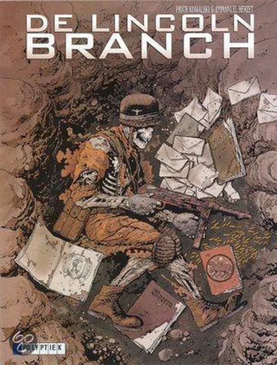 Cover van het boek 'De Lincoln Branch: 004 Tot de laatste schakel' van Piotr Kowalski
