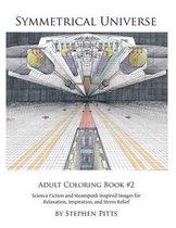 Symmetrical Universe Adult Coloring Book #2
