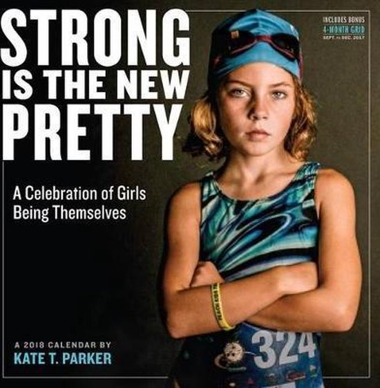 Strong Is the New Pretty Kalender 2018