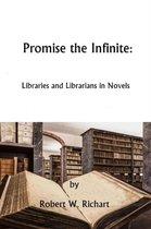 Promise the Infinite