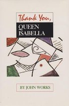 Thank You, Queen Isabella