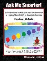 Boek cover Ask Me Smarter! van Donna M Roszak