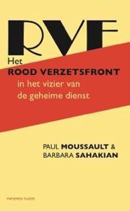 Het Rood Verzetsfront in het vizier van de geheime dienst - Paul Moussault |