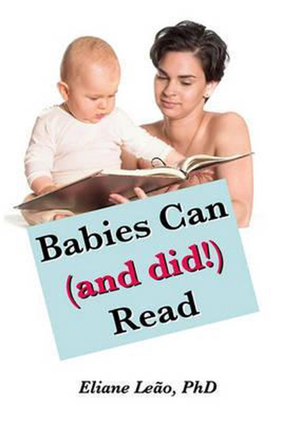 Babies Can (and Did!) Read