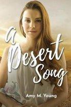 A Desert Song