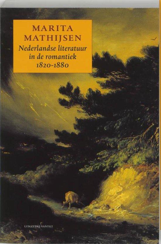 Nederlandse literatuur in de romantiek 1820-1880 - Marita Mathijsen | Readingchampions.org.uk