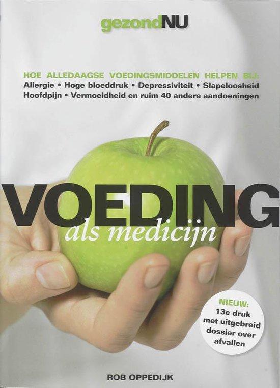 Voeding Als Medicijn - Rob Oppedijk |