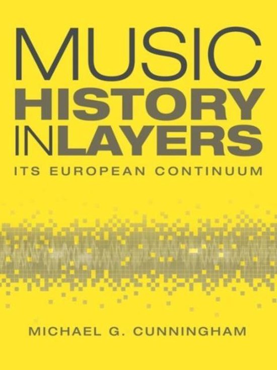 Music History in Layers