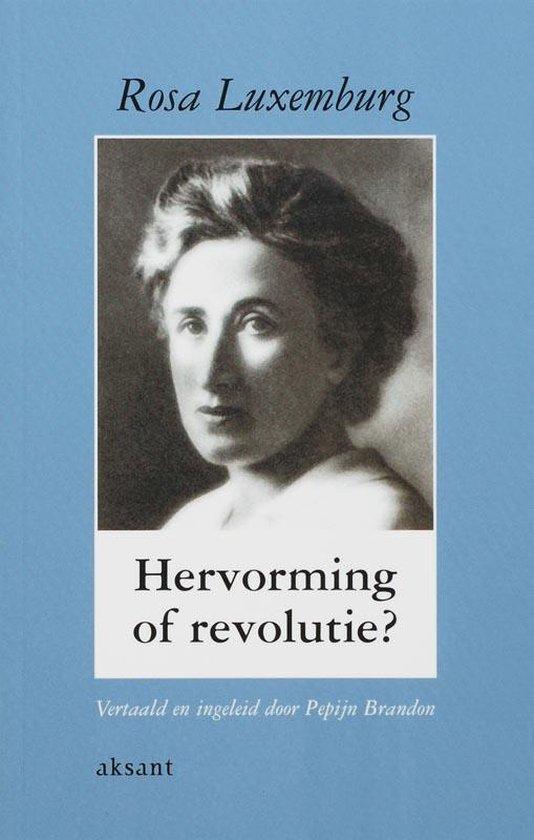 Hervorming Of Revolutie? - R. Luxemburg | Fthsonline.com