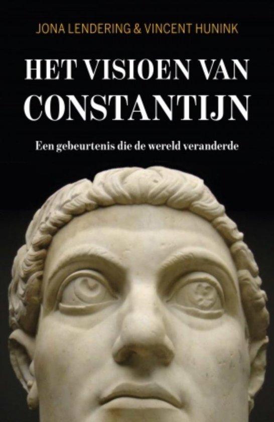 Het visioen van Constantijn - Jona Lendering |