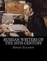 Russian Writers of the 20th Century
