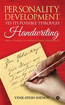 Personality Development: Yes its Possible Through Handwriting