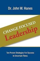 Change Focused Leadership