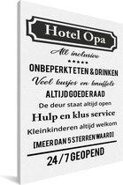 Cadeau voor opa - Hotel opa - Altijd open Canvas 20x30 cm
