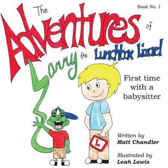 The Adventures of Larry the Lunchbox Lizard