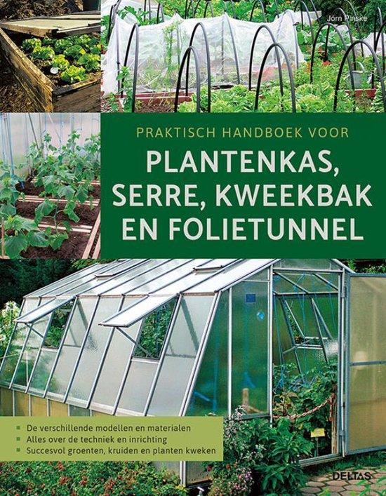 Praktisch handboek voor plantenkas, serre, kweekbak en folietunnel - Jorn Pinske | Fthsonline.com