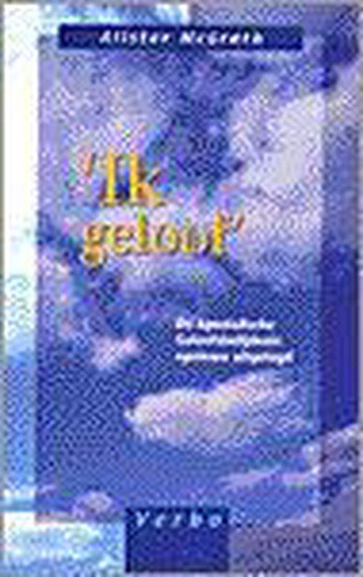 IK GELOOF - Mcgrath |