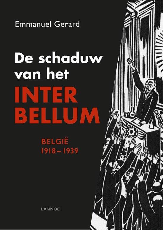 De schaduw van het interbellum - Emmanuel Gerard |