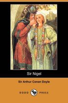 Sir Nigel (Dodo Press)