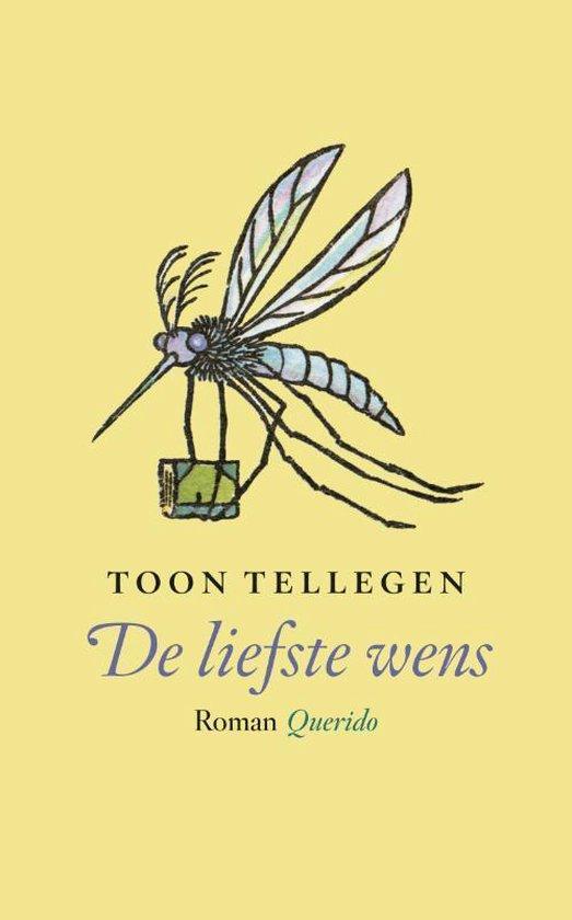 De liefste wens - Toon Tellegen | Readingchampions.org.uk