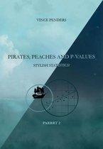 Pirates, Peaches and P-values Parrrt 1 en 2
