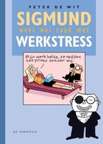 Sigmund weet wel raad met werkstress