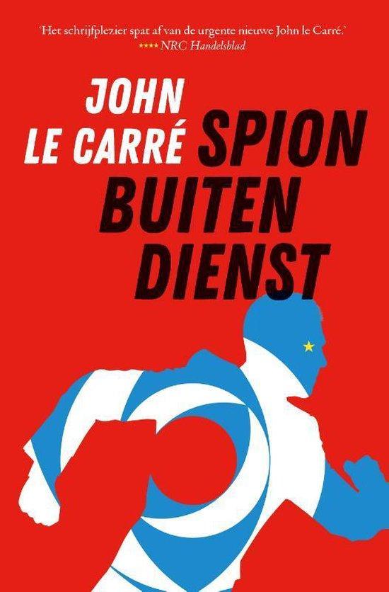 Spion buiten dienst - John le Carré |
