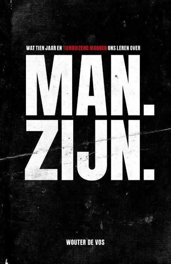 Boek cover Man. Zijn. van Wouter de Vos (Paperback)