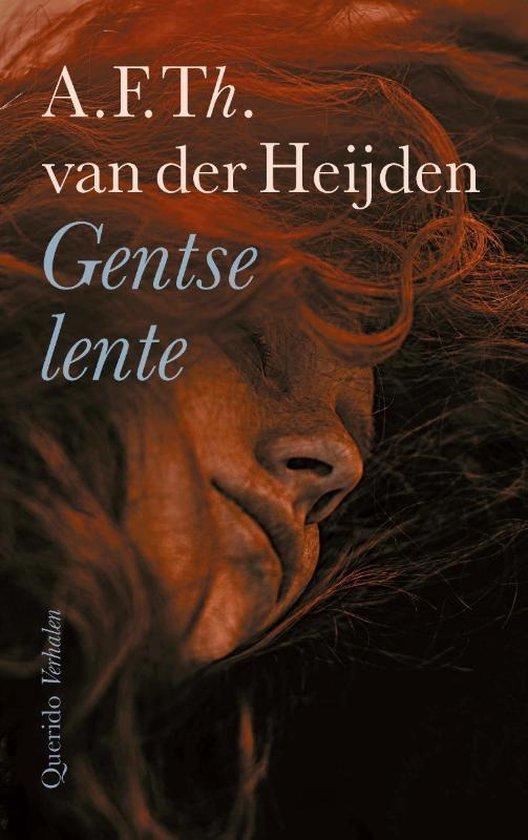Gentse lente - A.F.Th. van der Heijden |
