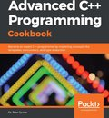 Advanced C++ Programming Cookbook