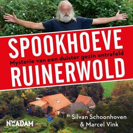 Boek cover Spookhoeve Ruinerwold van Silvan Schoonhoven (Onbekend)