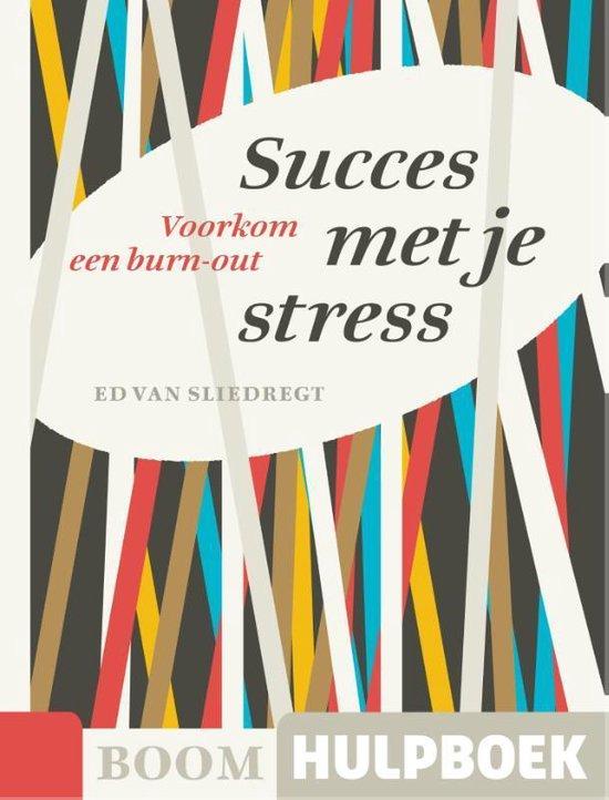 Boom Hulpboek - Succes met je stress - Ed van Sliedregt  