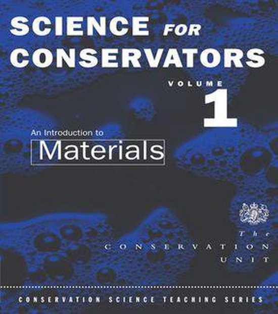 Boek cover The Science For Conservators Series van The Conservation Unit Museums an (Onbekend)