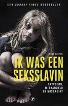Boek cover Ik was een seksslavin van Anna Ruston