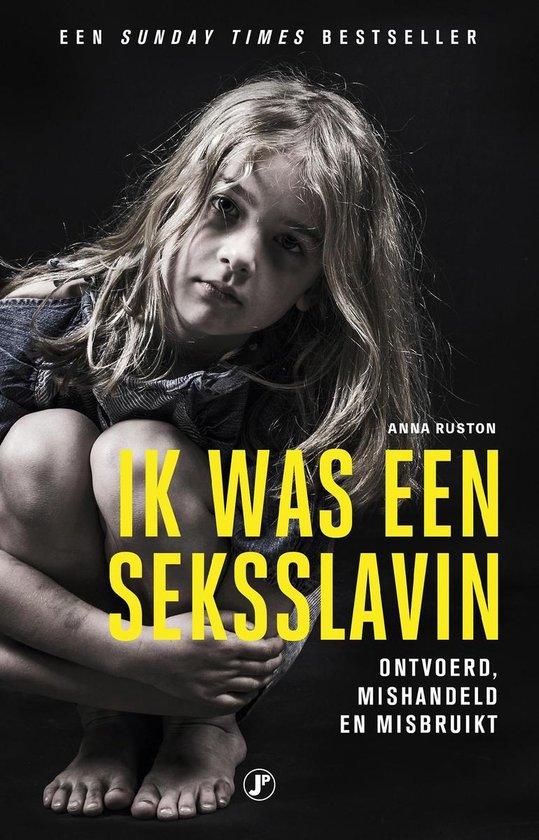 Boek cover Ik was een seksslavin van Anna Ruston (Onbekend)