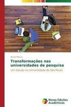 Transformacoes nas universidades de pesquisa