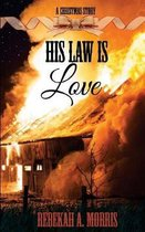 His Law Is Love