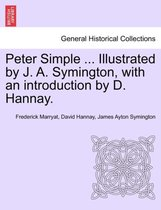 Peter Simple ... Illustrated by J. A. Symington, with an Introduction by D. Hannay.