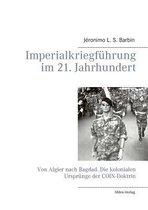 Imperialkriegf hrung Im 21. Jahrhundert