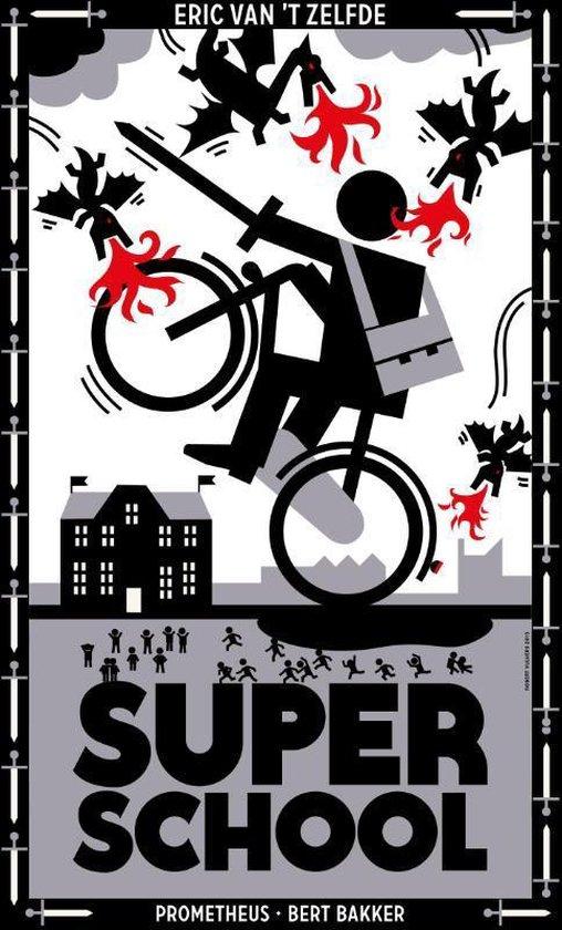 Superschool - Eric van 't Zelfde | Fthsonline.com
