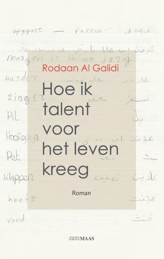 Hoe ik talent voor het leven kreeg - Rodaan Al Galidi |