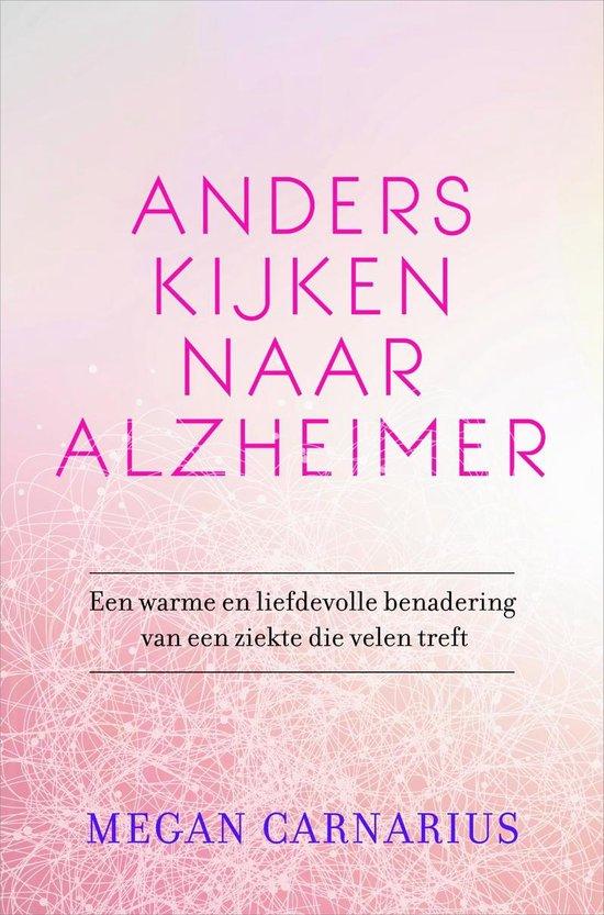 Anders kijken naar Alzheimer - Megan Carnarius |