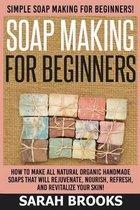 Soap Making for Beginners - Sarah Brooks