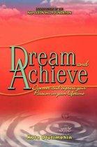 Dream and Achieve